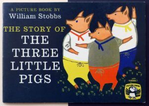 - The story of the three little pigs.